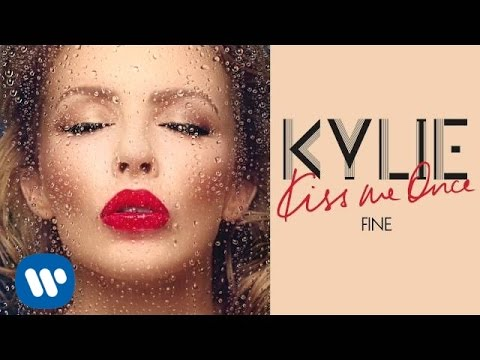 Kylie Minogue - Fine - Kiss Me Once