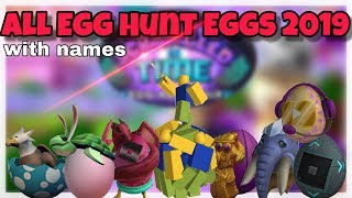 All The Roblox Egg Hunt Eggs 2019 (last egg hunt)