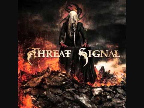 Threat Signal - Disposition New Song [2011]
