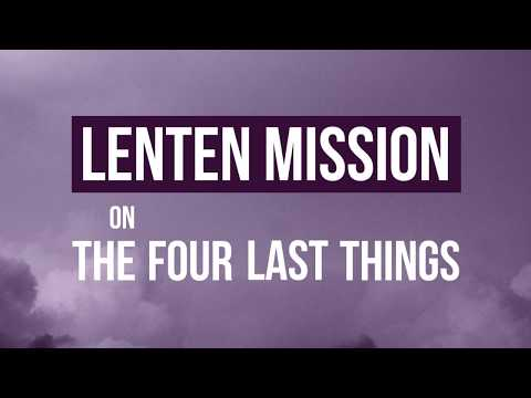 The Four Last Things: Lenten Mission with Father Isaac Mary Relyea (Promo)