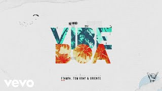 Music video by FTampa, Tom Kray, Oriente performing Vibe Boa (Pseud...