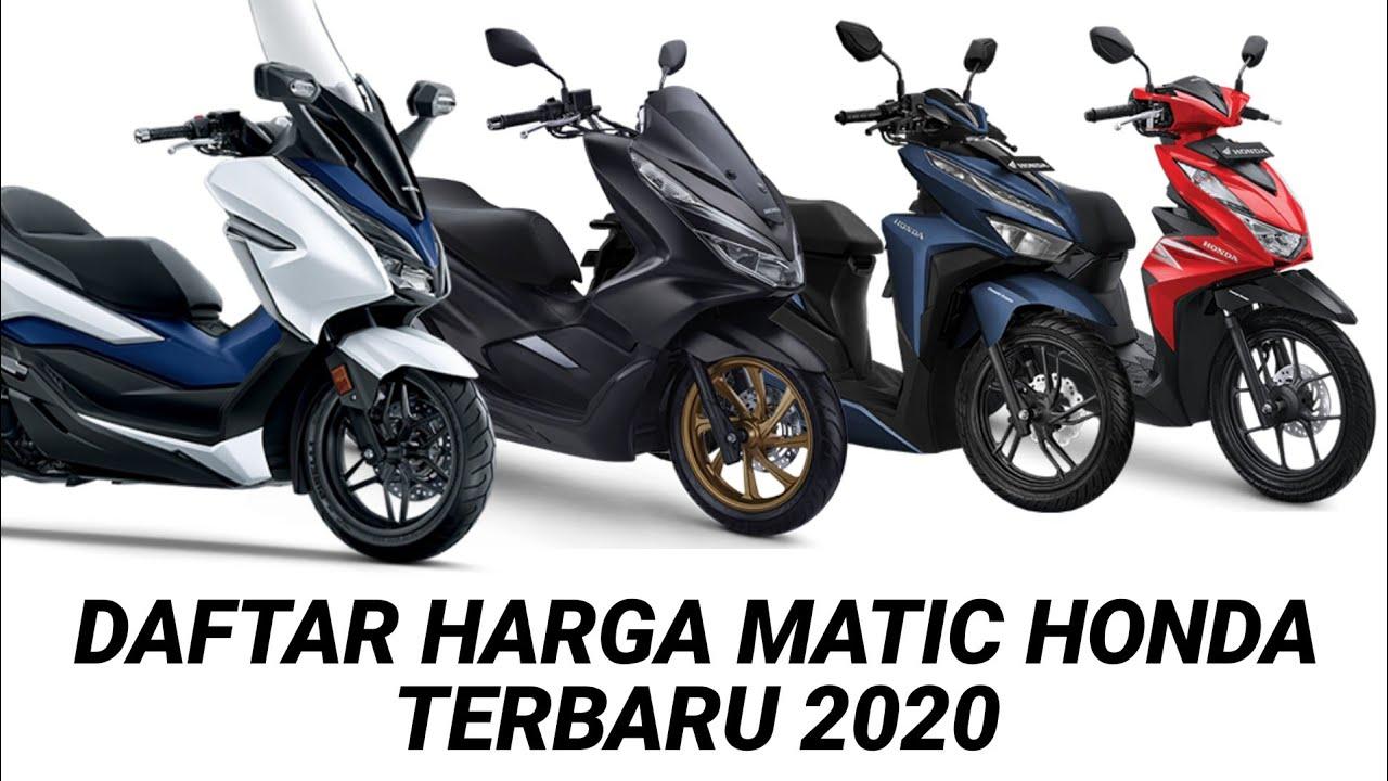 Daftar Harga Matic Honda Terbaru 2020 Youtube