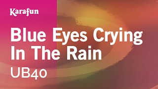 Karaoke Blue Eyes Crying In The Rain - UB40 *