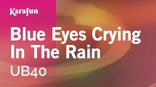 Karaoke Blue Eyes Crying In The Rain - UB40 *