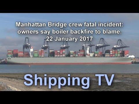 Manhattan Bridge fatality: K Line blames boiler backfire, 21 January 2016