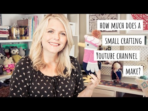 How Much Does a Small Crafting YouTube Channel Make?