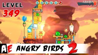 Angry Birds 2 LEVEL 349 / Злые птицы 2 УРОВЕНЬ 349