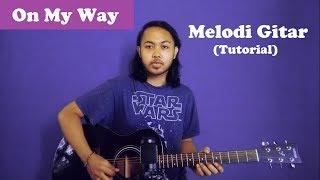 Download Tutorial Melodi On My Way - Alan Walker (Tutorial Gitar) Untuk Pemula by Arya Nara