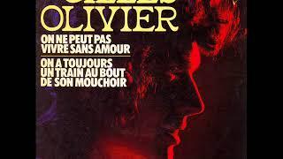 Gilles Olivier - On ne peut pas vivre sans amour (1973)