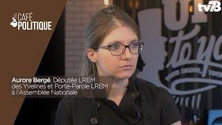 Café Politique n°49 – Aurore Bergé, Députée LREM des Yvelines