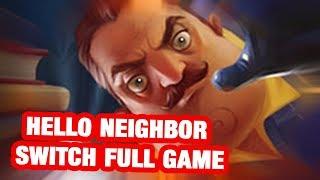 Hello Neighbor Switch Full Game