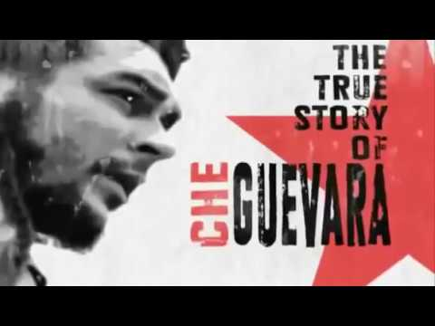 The True Story Of Che Guevara - Marxist Revolutionary Allied With Fidel Castro