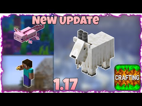 The New 1.17 Update In Crafting and Building Is Here!! | New Update | Drago Boy