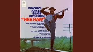 Watch Grandpa Jones King Of The Cannon County Hills video