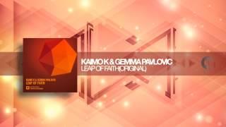 Kaimo K & Gemma Pavlovic - Leap Of Faith (Original) Amsterdam Trance