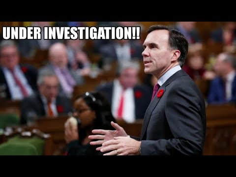 Canada's Finance Minister Officially Under Investigation!!