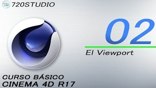 Cinema 4D R17 - El Viewport- Tutorial Básico 02 - En Español