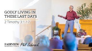 Fairview Mennonite Church Sunday Service: Sunday, July 4th, 2021 - Phil Schrock