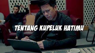 Download lagu TENTANG KUPELUK HATIMU