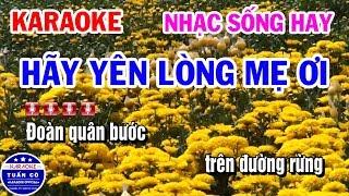 Karaoke Hãy Yên Lòng Mẹ Ơi | Nhạc Sống Tone Nam Cha Cha Vip | Karaoke Tuấn Cò