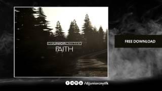 DJ JUNIOR CNYTFK Faith Original Mix