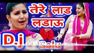 Aaja Tere Laad ladau 👈Sapna Choudhary DJ remix song 👈🎵Mix by D.j Salu Yadav 👌👈🎧