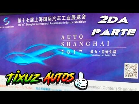 Las mejores marcas Chinas de autos | Auto Shanghai 2017 #2