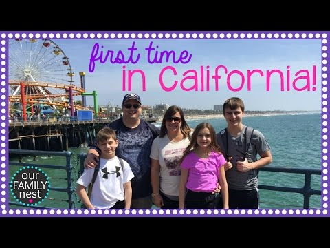 FIRST TIME TRAVELING TO CALIFORNIA