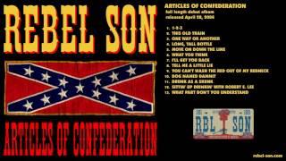 Rebel Son - Sittin' Up Drinkin' With Robert E. Lee
