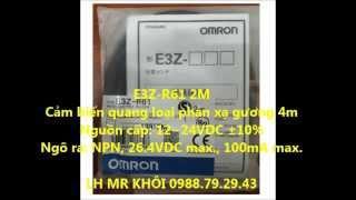 CẢM BIẾN QUANG E3Z-D62 E3Z-D81 E3Z-D61 E3Z-R61 E3Z-R81 E3Z-T61 OMRON