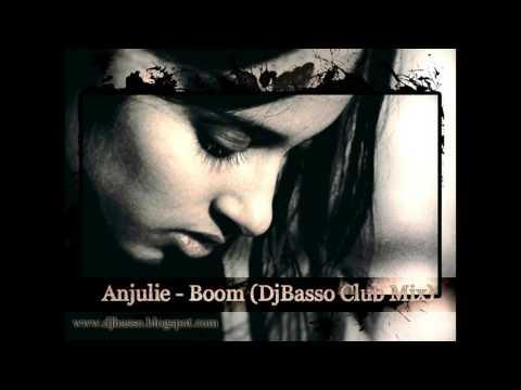 Anjulie - Boom (DjBasso Club Mix)