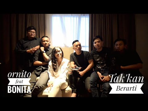 ORNITO feat BONITA - TAK'KAN BERARTI (New Version)