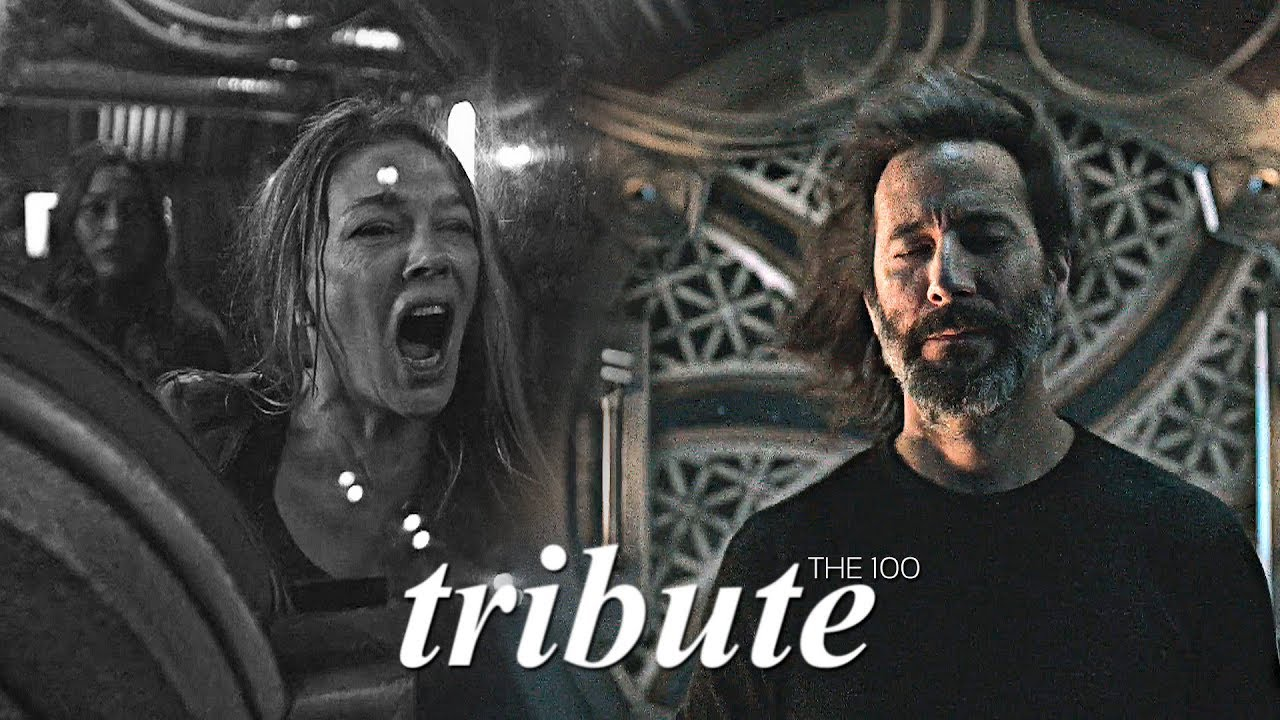 tribute to all the dead characters in the 100 [only love] - YouTube