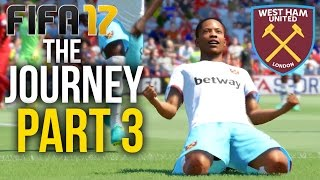 FIFA 17 THE JOURNEY Gameplay Walkthrough Part 3 - WHAT A GAME !!! (West Ham) #Fifa17