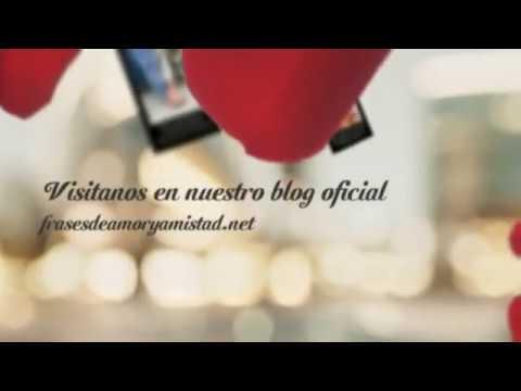 Frases De Amor Para Decirle Te Amo A Una Mujer Youtube