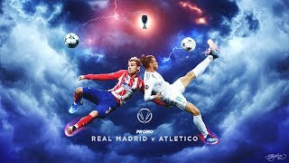Real Madrid v Atlético Madrid | Promo UEFA Supercup 2018