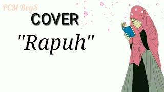 RAPUH - Opick cover lirik animasi