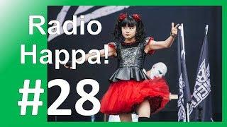 Baby Metal Yui Graduate, Tokyo Ghoul:Re Call to Exist, Protes di Fukuoka | Radio Happa #28 thumbnail