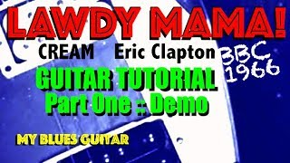 LAWDY MAMA :: BBC :: Eric Clapton :: Guitar Tutorial :: DEMO :: Cream