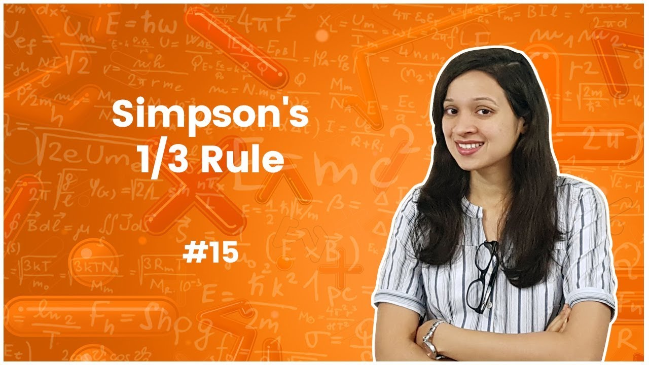 9]Simpson's 1/3 Rule with Examples - Numerical Methods - Engineering  Mathematics