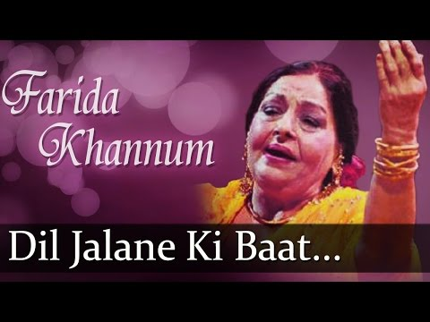Dil Jalane Ki Baat(HD) - Farida Khannum Songs - Top Ghazal Songs