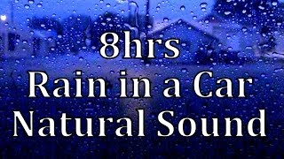 Repeat youtube video 8hrs Rain in a Car