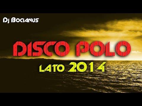 (B) DISCO POLO MIX Lato 2014 Nowości | DANCE Edition
