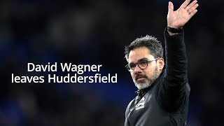 David Wagner Leaves Huddersfield