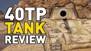 World of Tanks || 40TP - Tank Review