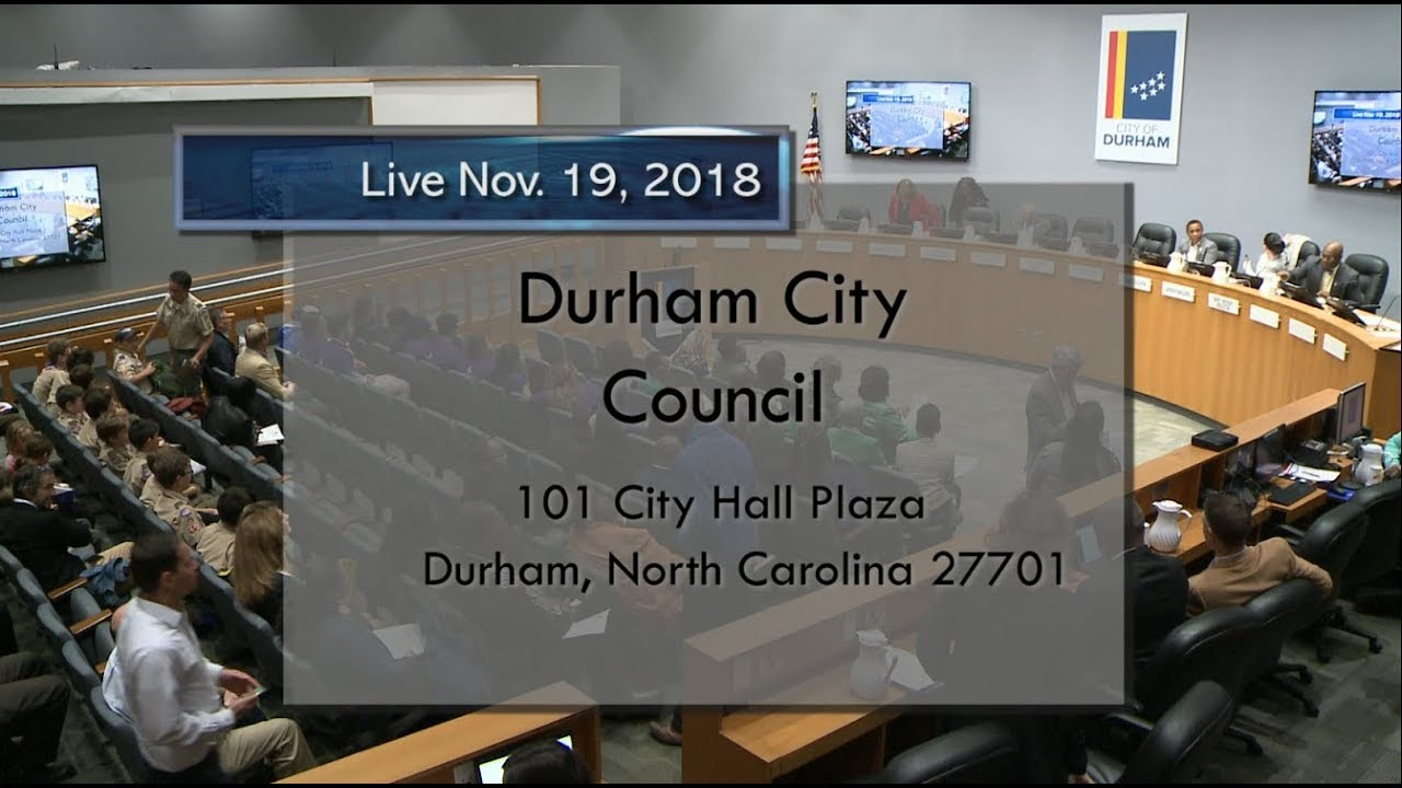 Durham City Council Meeting Nov 19 2018 Youtube