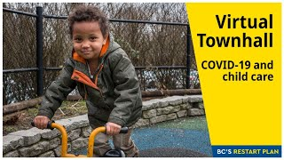 Covid-19 and Child Care Virtual Townhall