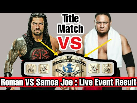 WWE Live Event (25-11-2017) Results || Roman Reigns vs Samoa Joe || thumbnail