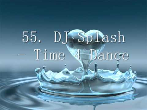 My Top 100 DJ Splash Songs - Part 5