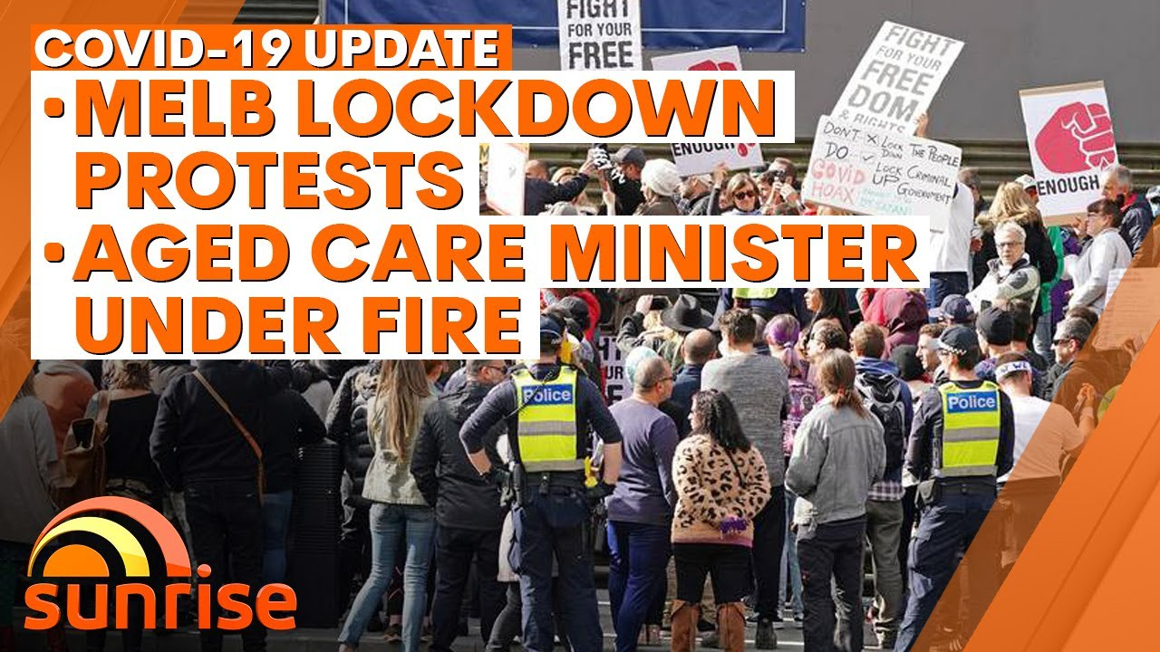 COVID-19 Update: Melb anti-lockdown protests, Syd cluster fears, Aged Care minister slammed | 7NEWS